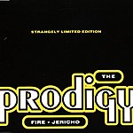 The Prodigy Fire/Jericho