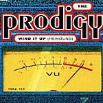 The Prodigy Wind It Up (Rewound)