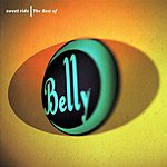 Belly Sweet Ride: Best Of Belly