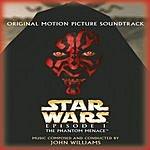 John Williams Star Wars Episode I: The Phantom Menace (Original Motion Picture Soundtrack)