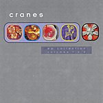 Cranes EP Collection, Vols.1 & 2