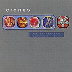 Cranes EP Collection, Vols.1 & 2 (Rerelease)