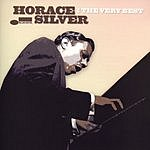 Horace Silver Horace Silver: The Very Best