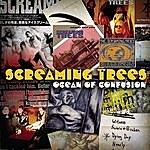 Screaming Trees Ocean Of Confusion: Songs Of Screaming Trees, 1990-1996