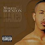 Marques Houston Naked (Parental Advisory)
