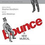 Stephen Sondheim Bounce: Original Cast Recording