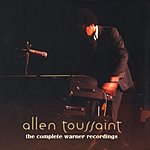 Allen Toussaint The Complete Warner Brothers Recordings (Remastered)
