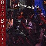 Beausoleil La Danse De La Vie