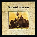 Black Oak Arkansas Black Oak Arkansas