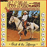 Bob Wills & His Texas Playboys Tiffany Transcriptions, Vol.2