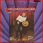Bob Wills & His Texas Playboys Tiffany Transcriptions, Vol.7