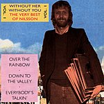 Harry Nilsson Without Her, Without You: The Very Best Of Nilsson, Vol.1
