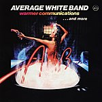 Average White Band Warmer Communications...And More