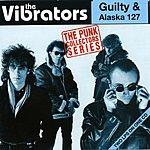 The Vibrators Guilty/Alaska