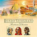 Rondó Veneziano Fantasia Classica (Mozart-Beethoven-Vivaldi)