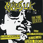 Chaos UK Radio Earslaughter: 100% 2 Fingers In The Air Punk Rock