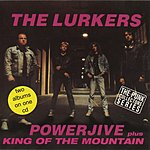 The Lurkers Powerjive/King Of The Mountain