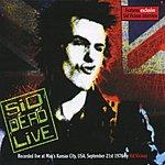 Sid Vicious Sid Dead Live