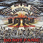 Hawkwind This Is Hawkwind - Do Not Panic (Live At Stonehenge)