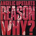 Angelic Upstarts Reason Why? (Bonus Tracks)