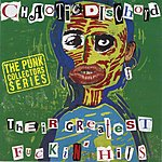 Chaotic Dischord Their Greatest F**king Hits