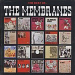 The Membranes The Best Of The Membranes
