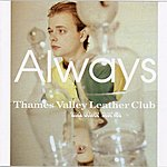 Always Thames Valley Leather Club And Other Stories