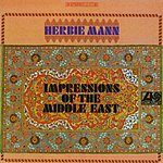 Herbie Mann Impressions Of The Middle East