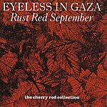 Eyeless In Gaza Red Rust September