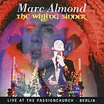Marc Almond The Willing Sinner: Live In Berlin