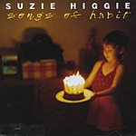 Suzie Higgie Songs Of Habit