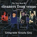 Cleaners From Venus The Very Best Of Cleaners From Venus