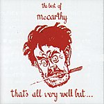 McCarthy That's All Very Well But...