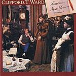 Clifford T. Ward Sometime Next Year