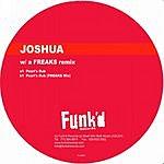 Joshua Joshua Vs. Freaks: Pearl's Dub
