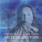 Deep Water Song Of Speaking Winds