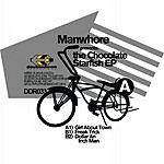 Manwhore The Chocolate Starfish EP