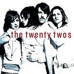 The Twenty Twos Feel Alive