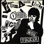 Moe Tucker I Spent A Week There The Other Night