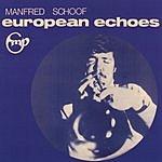 Manfred Schoof European Echoes