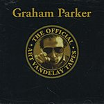 Graham Parker The Official Art Vandelay Tapes