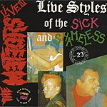 The Meteors Live, Vol.3: Live Styles Of The Sick And Shameless (Live)