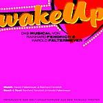 Musical Cast Recording Wake Up (Raimundtheater)