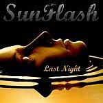 Sunflash Last Night