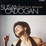 Susan Cadogan Soulful Reggae