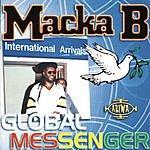 Macka B Global Messenger