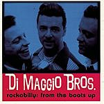 DiMaggio Bros. Rockabilly: From The Boots Up