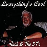 Hack & The 57's Everything's Cool