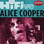 Alice Cooper Rhino Hi-Five: Alice Cooper