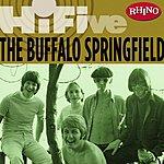Buffalo Springfield Rhino Hi-Five: Buffalo Springfield